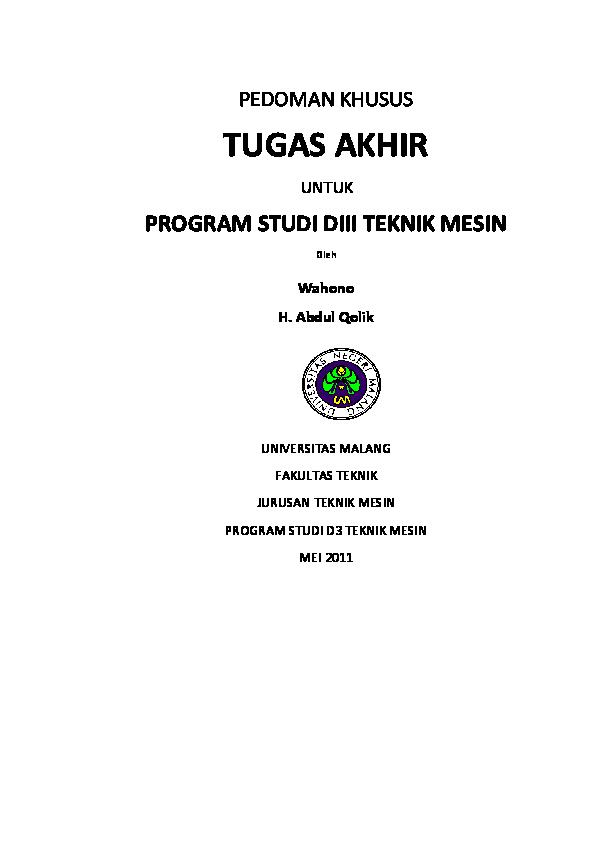 Doc Pedoman Khusus Tugas Akhir Untuk Program Studi Diii Teknik Mesin Arif Stya Wira Laksana Academia Edu