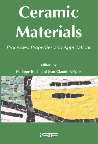 Ceramic Materials: Processes, Properties and Applications