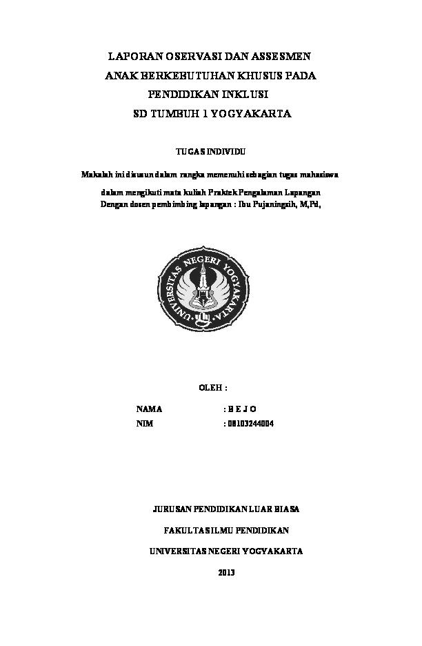Doc Laporan Observasi Sekolah Inklusi Di Sd Tumbuh Yogya Arjuno Sosrobahu Academia Edu
