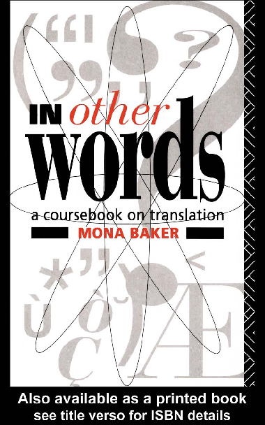 PDF) In Other Words (A Coursebook on Translation) - Mona
