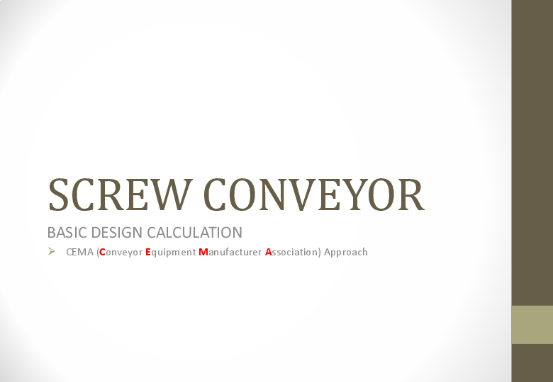 SCREW CONVEYOR BASIC DESIGN CALCULATION  CEMA (Conveyor