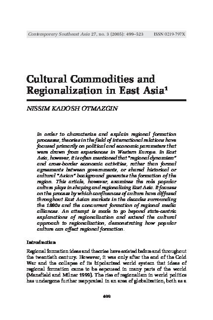 Pdf Cultural Commodities And Regionalization In East Asia Nissim Otmazgin Academia Edu