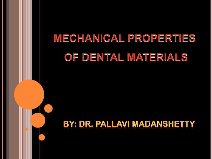 PPT) Mechanical properties of dental materials | pallavi