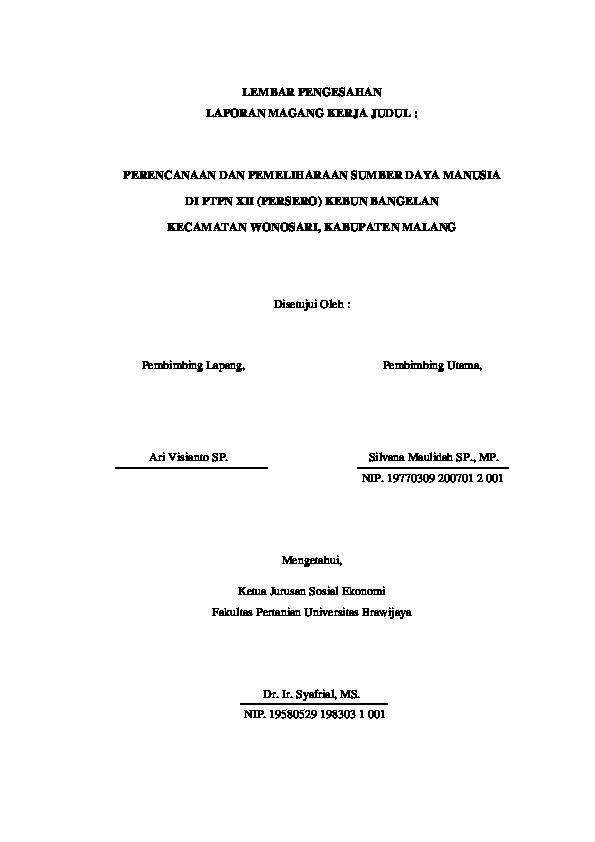 Pdf Lembar Pengesahan Laporan Magang Kerja Judul Perencanaan Dan Pemeliharaan Sumber Daya Manusia Di Ptpn Xii Persero Kebun Bangelan Kecamatan Wonosari Kabupaten Malang Disetujui Oleh Ratna Sari Academia Edu