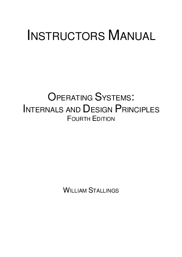 Pdf Instructors Manual Operating Systems Internals And Design Principles Fourth Edition Dinesh Bhawnani Academia Edu