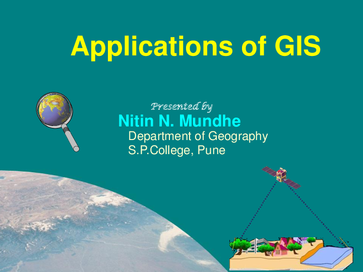 PPT) Lecture Delivered on Applications of GIS and Remote