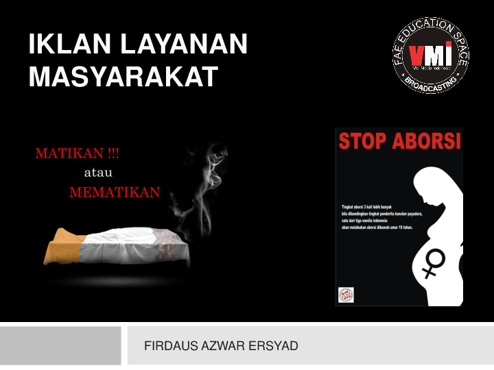 Ppt Iklan Layanan Masyarakat Vmi Firdaus Azwar Ersyad