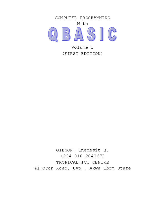 Computer Programming With QBASIC | Inemesit Gibson