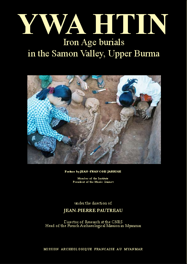 Ywa Htin  Iron Age burials in the Samon Valley, Upper Burma