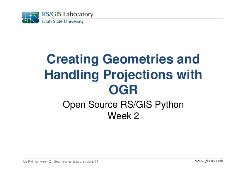 PDF) Creating Geometries and Handling Projections with OGR OS Python