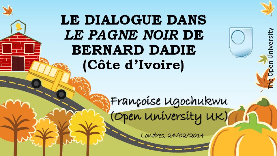 (PPT) Le Dialogue dans Le Pagne noir de Dadié   Françoise I Ugochukwu - Academia.edu