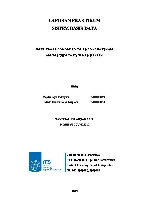 Pdf Laporan Praktikum Sistem Basis Data Data Perkuliahan Mata Kuliah Bersama Mahasiswa Teknik Geomatika Meylia Ayuindra Academia Edu