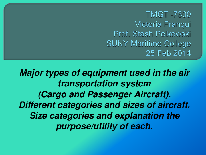 PPT) Major types of equipment used in the air transportation
