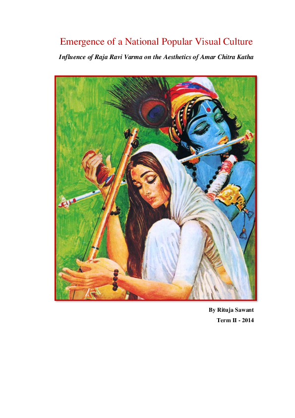 Pdf Emergence Of A National Popular Visual Culture Influence Of Raja Ravi Varma On The Aesthetics Of Amar Chitra Katha Rituja Sawant Academia Edu