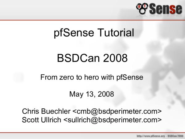 pfSense Tutorial BSDCan 2008 From zero to hero with pfSense | Litik