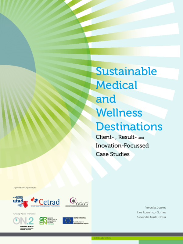 Pdf Sustainable Medical And Wellness Destinations Client Result And Inovation Focussed Jesus Raul Navarro Garcia Academia Edu