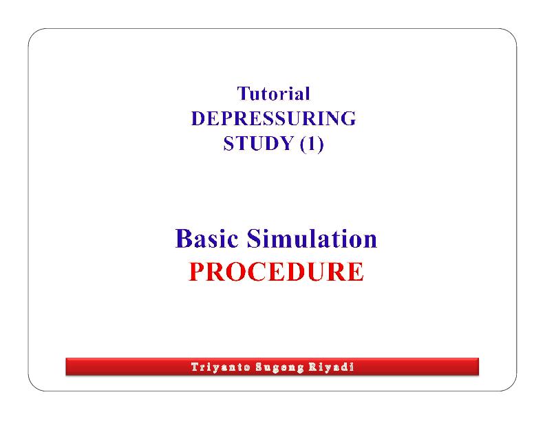 PDF) TUTORIAL DEPRESSURING first [Compatibility Mode | Bambang
