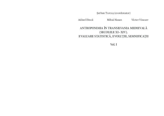 Pdf Antroponimia în Transilvania Medievală Secolele Xi Xiv