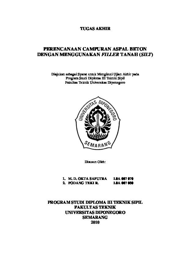 Pdf Tugas Akhir Perencanaan Campuran Aspal Beton Dengan Menggunakan Filler Tanah Silt Program Studi Diploma Iii Teknik Sipil Fakultas Teknik Universitas Diponegoro Semarang 2010 Kira Kyo Kun Academia Edu