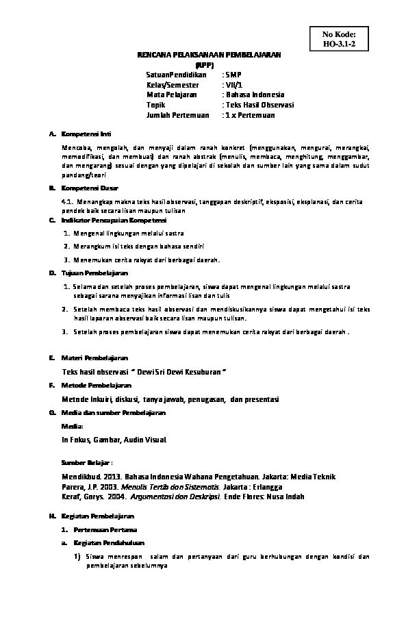 Doc Rencana Pelaksanaan Pembelajaran Rpp Satuanpendidikan Smp Kelas Semester Vii 1 Mata Pelajaran Bahasa Indonesia Topik Teks Hasil Observasi Jumlah Pertemuan 1 X Pertemuan Ende Flores Nusa Indah Setyawati Ayu W Academia Edu