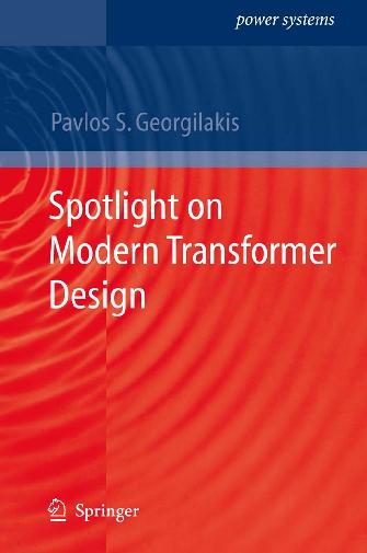 PDF) Spotlight on Modern Transformer Design (Power Systems
