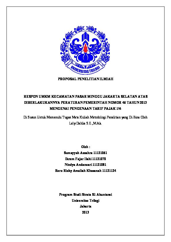 Doc Proposal Penelitian Ilmiah Respon Umkm Kecamatan Pasar Minggu Jakarta Selatan Atas Diberlakukannya Peraturan Pemerintah Nomor 46 Tahun 2013 Mengenai Pengenaan Tarif Pajak 1 Program Studi Strata S1 Akuntansi Asep Syaifullah Academia Edu