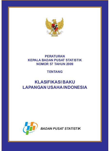 Pdf Peraturan Kepala Badan Pusat Statistik Nomor 57 Tahun 2009 Tentang Klasifikasi Baku Lapangan Usaha Indonesia Arif Mast Academia Edu