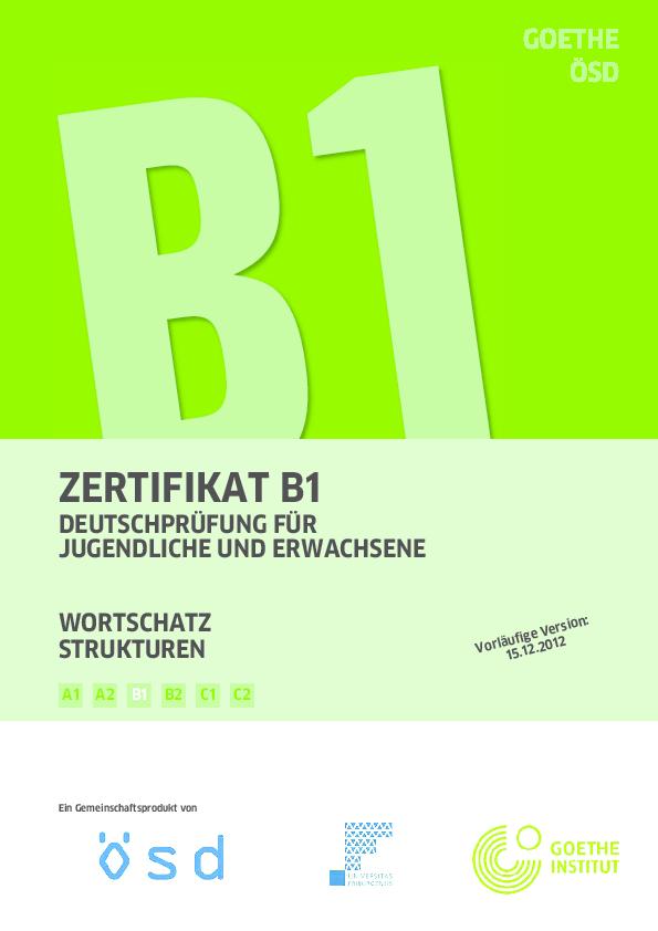 Pdf Zertifikat B1 Wortschatz Strukturen B1 B2 C1 C2 A2 A1 Mahsum