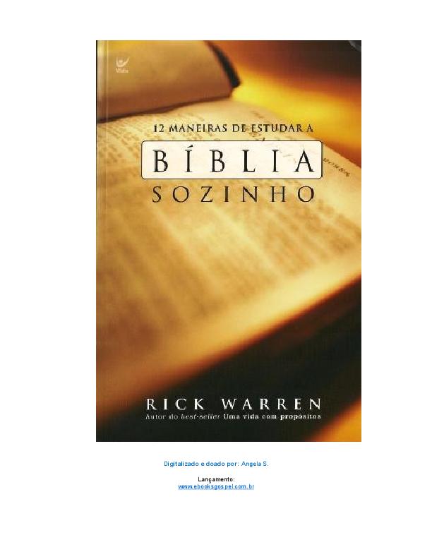 Doc 12 Maneiras De Estudar A Biblia Sozinho Rick Warren