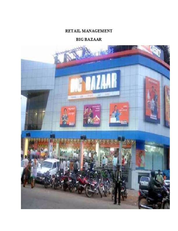 RETAIL MANAGEMENT BIG BAZAAR Introduction to Retail Industry  ffafa1f9b84c6