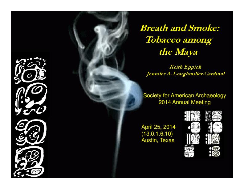 PDF) Breath and Smoke: Tobacco among the Maya | Jennifer A