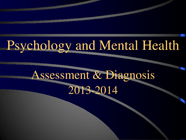 Ppt Psychology And Mental Health 2014 Assessment And Diagnosis Favor Alexander Academia Edu