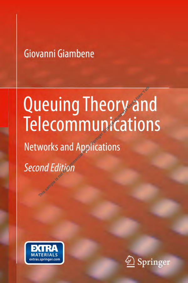 PDF) Queuing Theory and Telecommunications: Networks and