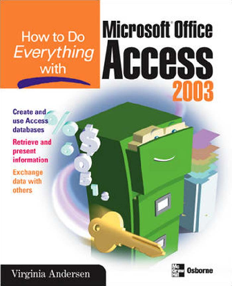 PDF) How To Do Everything With Microsoft Office Access 2003