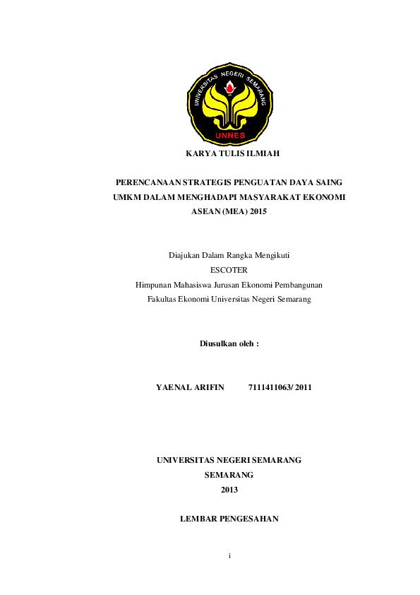 Doc Karya Tulis Ilmiah Perencanaan Strategis Penguatan Daya Saing Umkm Dalam Menghadapi Masyarakat Ekonomi Asean Mea 2015 Yaenal Arifin Academia Edu
