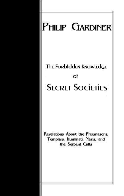Philip Gardiner - Forbidden Knowledge of Secret Societies