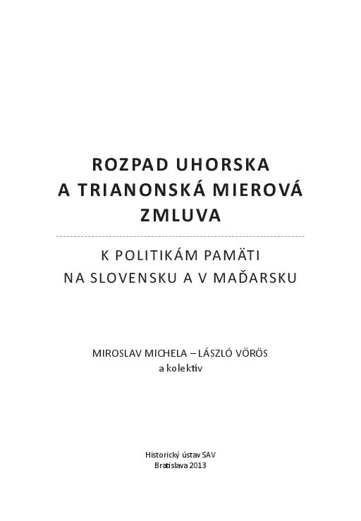 bb4181b58b96 Rozpad Uhorska a Trianonská mierová zmluva. K politikám pamäti na ...