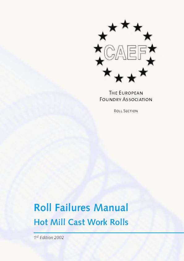 PDF) Roll Failures Manual Hot Mill Cast Work Rolls The European