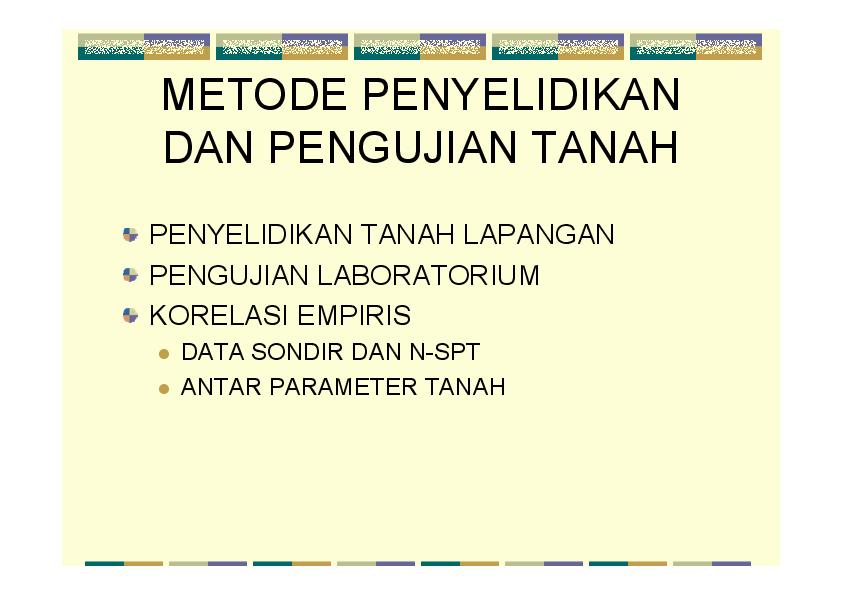 Pdf Metode Penyelidikan Dan Pengujian Tanah Tri Handayani Academia Edu