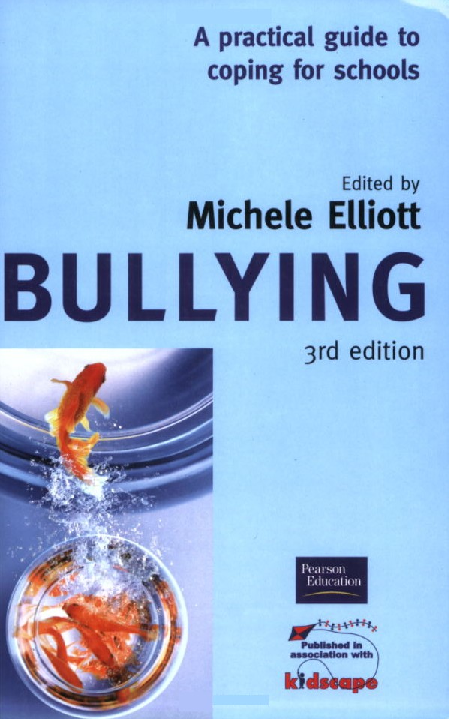 PDF) Bullying I I I A practical guide to coping for schools