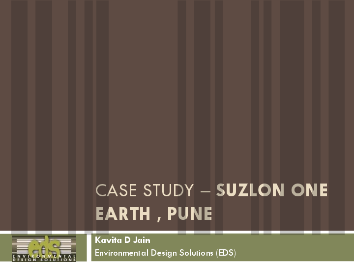 PDF) CASE STUDY – SUZLON ONE EARTH , PUNE | Shruti Deshpande
