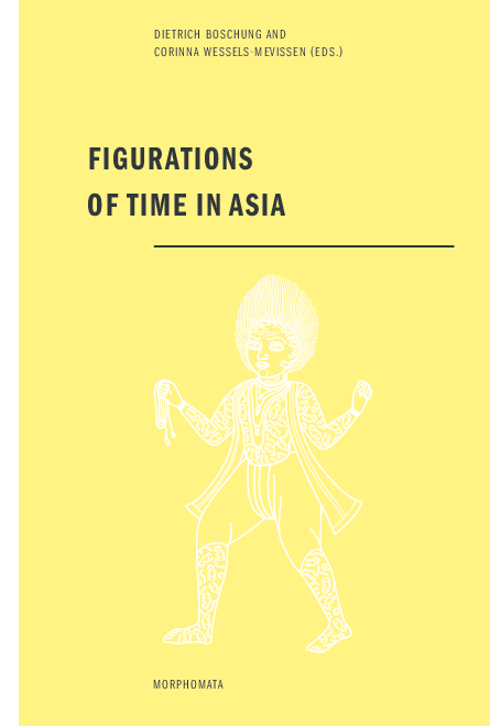 Figurations of Time in Asia | Corinna Wessels-Mevissen