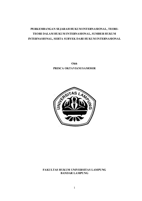 Doc Makalah Hukum Internasional Perkembangan Sejarah Hukum Internasional Teori Teori Dalam Hukum Internasional Sumber Hukum Internasional Serta Subyek Dari Hukum Internasional Prisca Oktaviani Samosir Academia Edu
