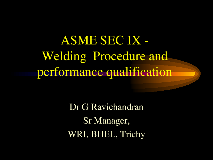 PDF) ASME SEC IX - Welding Procedure and performance qualification
