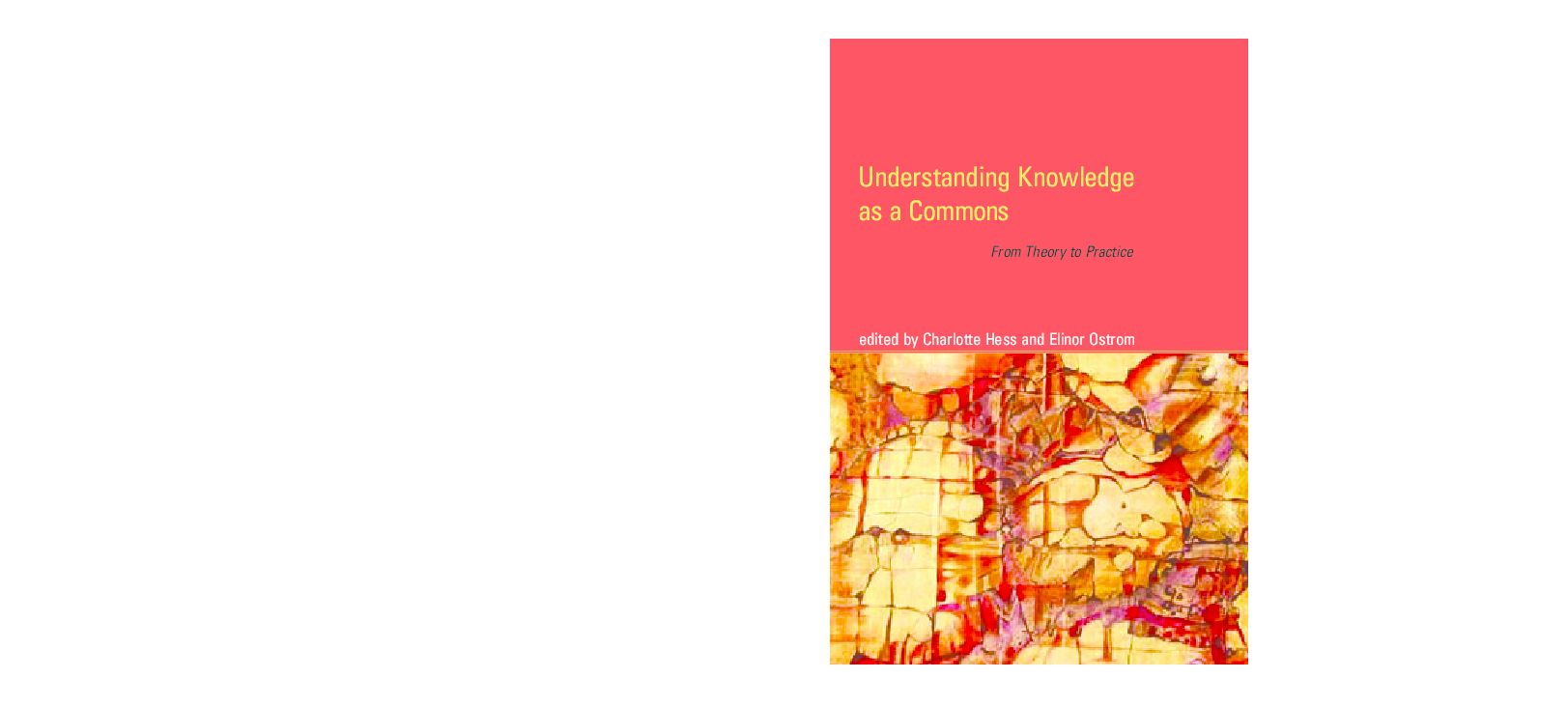 understanding knowledge as a commons from theory to practice