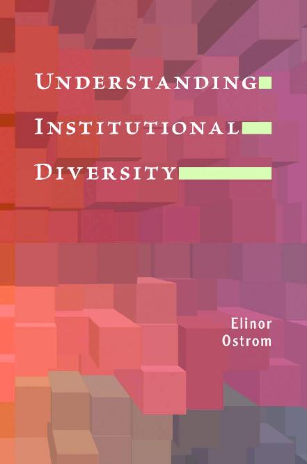 PDF) [Elinor Ostrom] Understanding Institutional Diversity