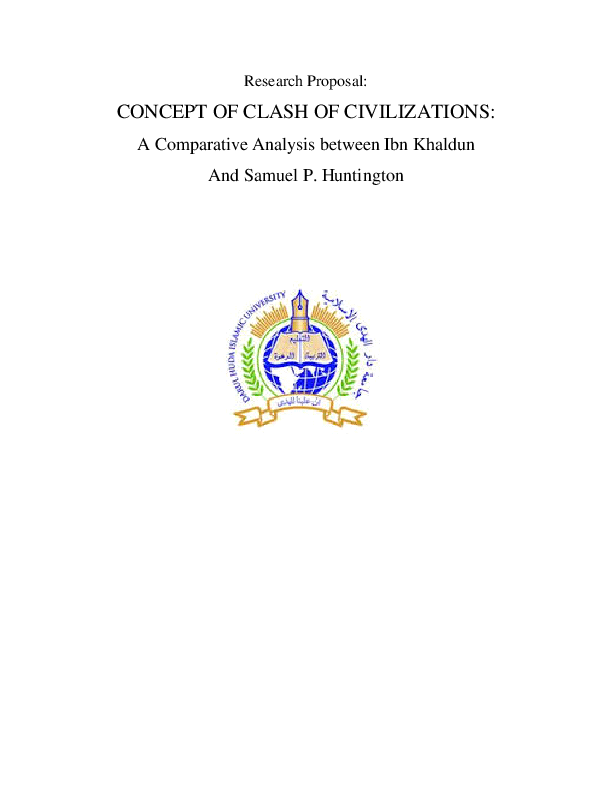 Doc Research Proposal Concept Of Clash Of Civilizations A Comparative Analysis Between Ibn Khaldun And Samuel P Huntington Muhammed Shaheer Ullattil Academia Edu