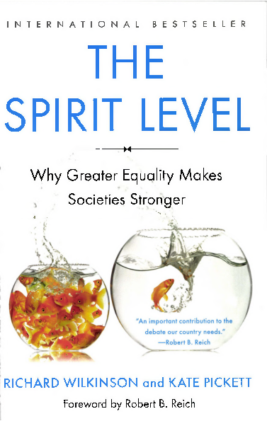 PDF) THE SPIRIT LEVEL Why Greater Equality Makes Societies