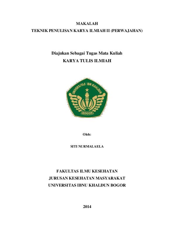 Doc Makalah Teknik Penulisan Karya Ilmiah Ii Perwajahan Siti Nurmalaela Academia Edu