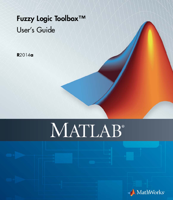 PDF) Fuzzy Logic Toolbox™ User's Guide | MARTIN ENRIQUE